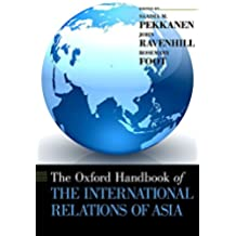 The Oxford  Handbook of the International Relations of Asia (Oxford Handbooks) (English Edition)