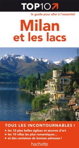 Top 10 Milan et les lacs par Collectif