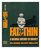 Fat and Thin: A Natural History of Obesity