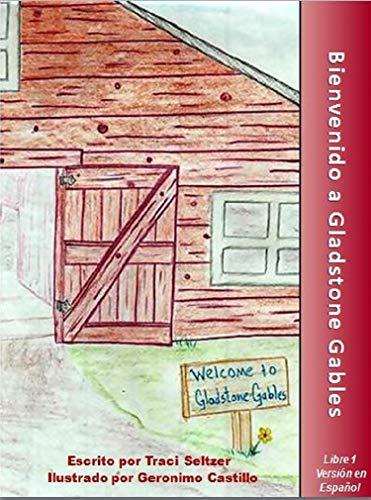 Bienvenidos a Gladstone Gables
