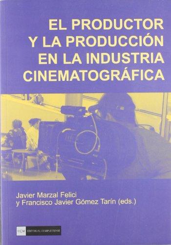 El productor y la producción en la insdustria cinematográfica