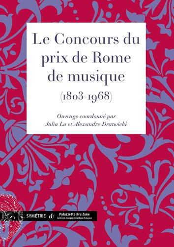 Le Concours du prix de Rome de musique (1803-1968)