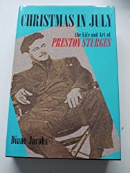 Christmas in July: The Life and Art of Preston Sturges by Diane Jacobs (1992-12-08)