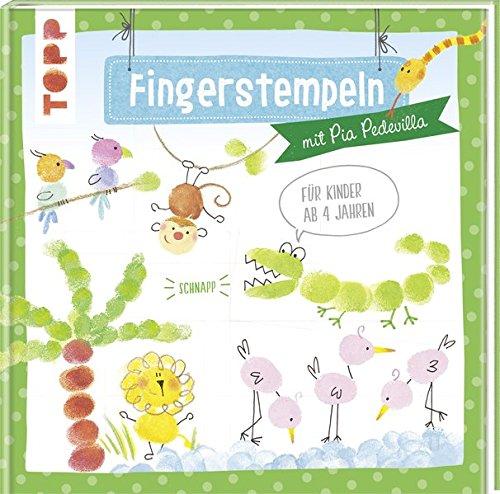 Fingerstempeln: mit Pia Pedevilla. Für Kinder ab 4 Jahren