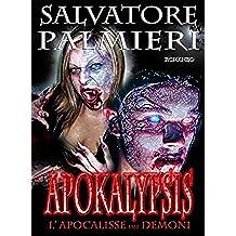 Apokalypsis, L'Apocalisse dei Demoni