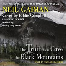 [The Truth is a Cave in the Black Mountains] (By: Neil Gaiman) [published: June, 2014]