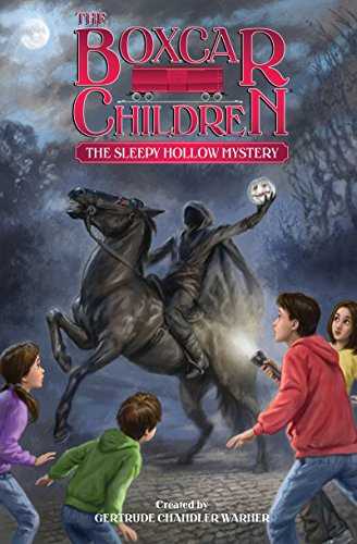 The Sleepy Hollow Mystery (The Boxcar Children Mysteries)