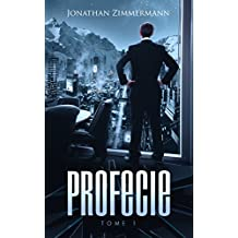 Profecie (French Edition)