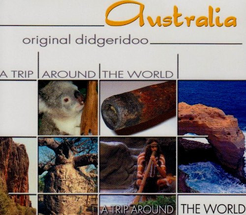 Australia-Original Didgeridoo-a Trip Around the Wo