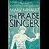 The Praise Singer: A Virago Modern Classic (Virago Modern Classics)