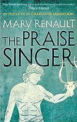The Praise Singer: A Virago Modern Classic (Virago Modern Classics Book 329)