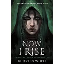 Now I Rise (The Conqueror's Trilogy)