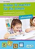 Kinder fit machen für die Schule - Jahreszeiten: Fördermaterial für Vorschulkinder, Förderschulen und Inklusionsklassen