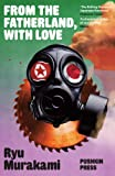From the Fatherland with Love (B-Format Paperback)