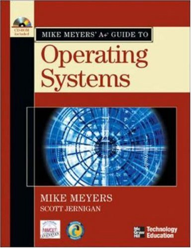 Mike Meyers' A+ Guide to Operating Systems por Michael Meyers