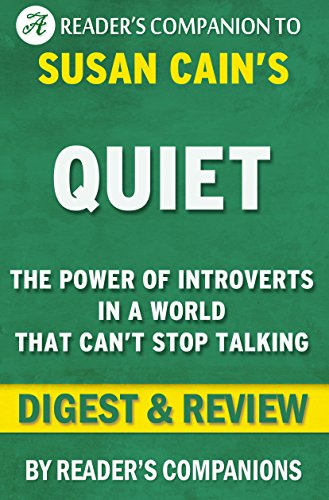 quiet-by-susan-cain-digest-review-the-power-of-introverts-in-a-world-that-cant-stop-talking-english-