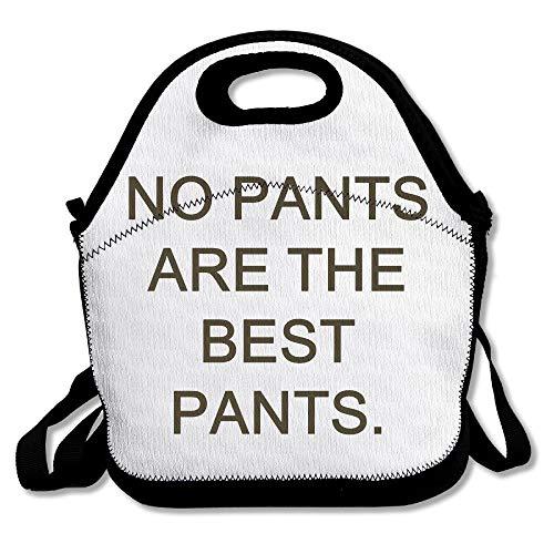 arthur thom Keine Hose ist die Beste Hose, die SAGT, DASS große und Dicke isolierte Lunchpakete für Männer, Frauen und Kinder die Kunst des Mittagessens sind - Isolierte Arbeit Hosen