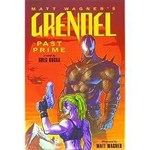 Grendel: Past Prime Illustrated Novel