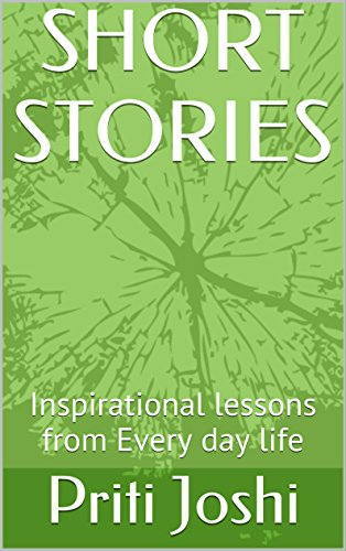 LIFE CHANGING SHORT STORIES: Inspirational lessons from