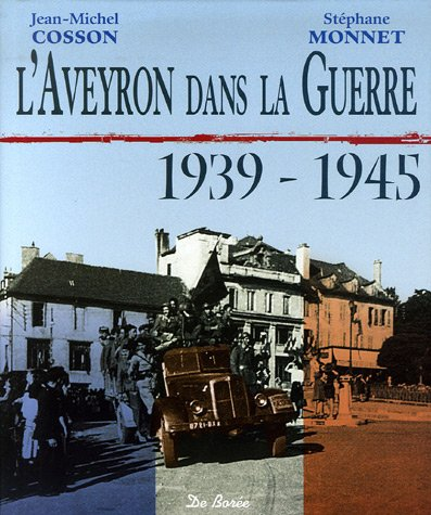 L'Aveyron dans la Guerre 1939-1945
