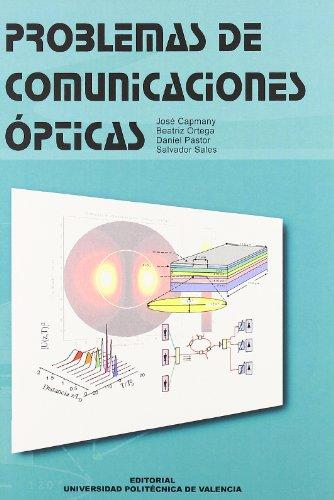 Problemas de comunicaciones ópticas por José . . . [et al. ] Capmany Francoy
