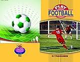 PLAY FOOTBALL (Games)