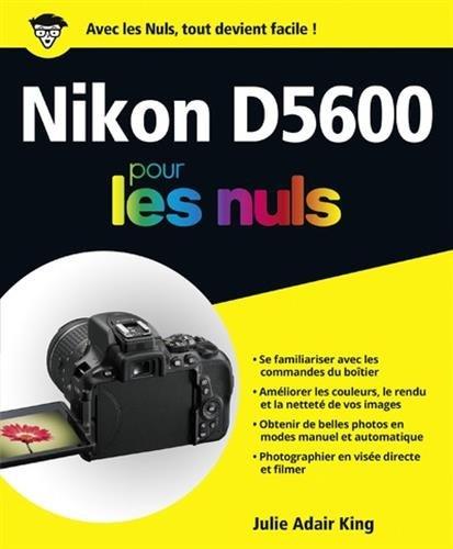 Nikon D5600 pour les nuls par From First