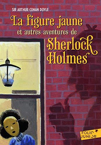 La figure jaune et autres aventures de Sherlock Holmes par Arthur Conan Doyle