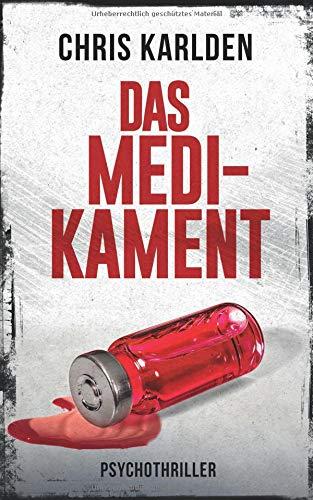 Das Medikament: Psychothriller - Taschenbuch Medikamenten