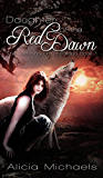 Daughter of the Red Dawn: A Young Adult Fantasy Romance (The Lost Kingdom of Fallada Book 1) (English Edition)
