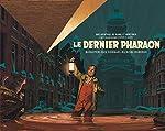 Autour de Blake & Mortimer - Tome 11 - Dernier Pharaon (Le) - version demi-format de Schuiten François