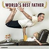Dave Engledow's World's Best Father 2016 Calendar