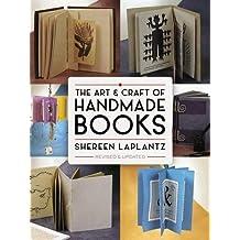 The Art & Craft of Handmade Books