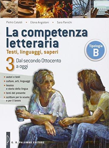 La competenza letteraria. Per le Sccuole superiori. Con e-book. Con espansione online: 3