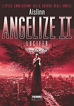 Angelize II: Lucifer di [Aislinn]