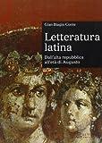 Letteratura latina. Dall'alta repubblica all'età di Augusto