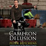 The Cameron Delusion: Updated Edition...