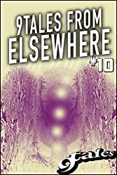 9Tales From Elsewhere #10 (9Tales Elsewhere)