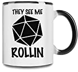 Kitchen & Housewares : They see me D&D rollin Premium Full Color Changing Mug| 11Oz|Drink W/ Style In Our Unique Color Changing Mug| High Quality Ceramic W/ Glossy Finish
