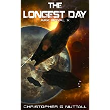 The Longest Day (Ark Royal Book 10)