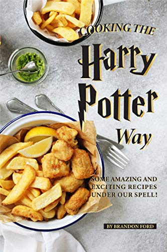 tter Way: Some Amazing and Exciting Recipes Under Our Spell! (English Edition) ()