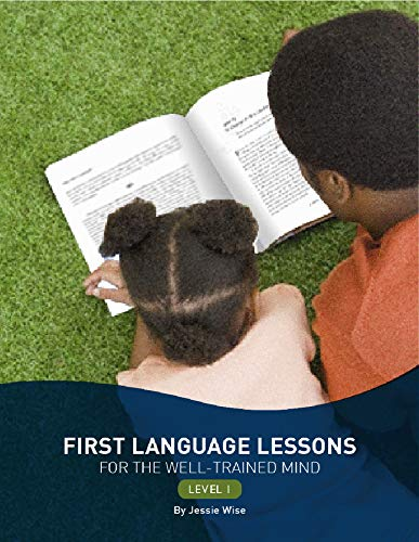 First Language Lessons for the Well-Trained Mind - Level 1 2e
