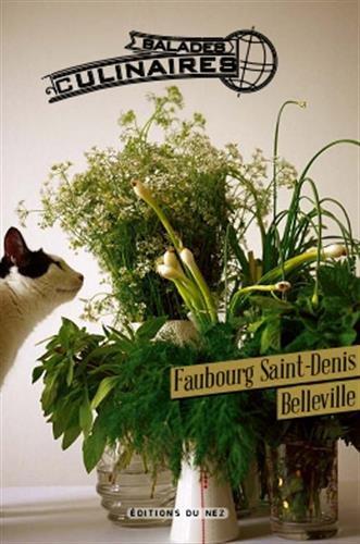 Balades culinaires : Belleville-Faubourg Saint-Denis