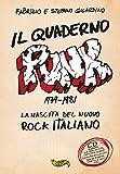 Il quaderno punk. 1979-1981. La nascita del nuovo rock italiano. Con CD-Audio