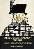 Design der Wiener Werkstätte 1903 - 1932.