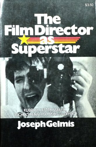 The Film Director As Superstar. by Joseph, Gelmis (1970-01-01) par Gelmis Joseph