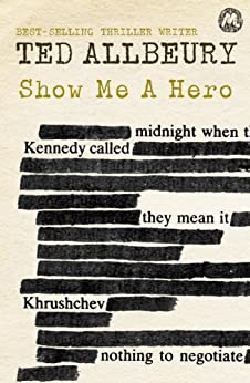 Show Me A Hero by [Allbeury, Ted]