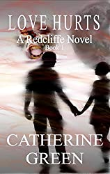 Love Hurts (The Redcliffe Novels series Book 1)