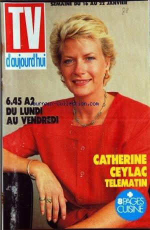 TV D'AUJOURD'HUI du 16/01/1988 - CATHERINE CEYLAC TELEMATIN