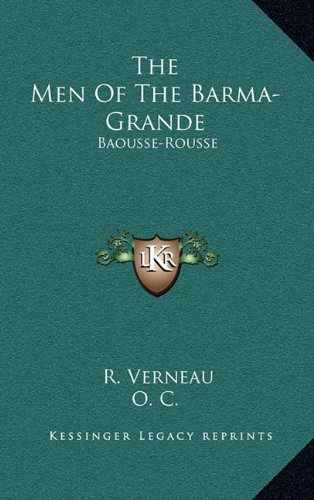 The Men of the Barma-Grande: Baousse-Rousse: An Account of the Anthropological and Archaeological Specimens in the Museum Prehistoricum (1908)